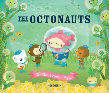 The Octonauts & the Frown Fish by Meomi