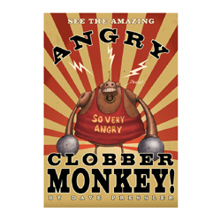 Angry Clobber Monkey Poster