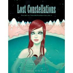 Lost Constellations - The Art of Tara McPherson Vol. II